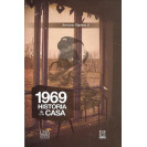 1969: Story of a House