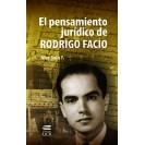 EL PENSAMIENTO JURIDICO DE RODRIGO FACIO
