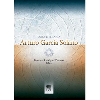 OBRA LITERARIA ARTURO GARCIA SOLANO (VERSION IMPRESA)