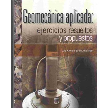 GEOMECANICA APLICADA EJERCICIOS RESUELTOS Y PROPUESTOS (VERSION IMPRESA)