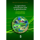 Costa Rican Agriculture Facing Globalization: The New Rules of International Trade and Its Impact on Agro