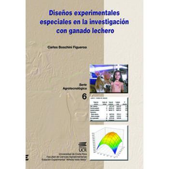 DISEÑOS EXPERIMENTALES ESPECIALES EN LA INVESTIGACION CON GA