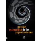GESTION ESTRATEGICA DE LAS ORGANIZACIONES (VERSION IMPRESA)