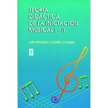 Didactic Theory Of Musical Initiation I And Ii