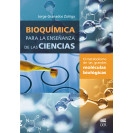 Biochemistry for science education: the metabolism of large biological molecules