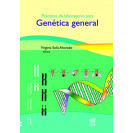 PRACTICAS DE LABORATORIO PARA GENETICA GENERAL