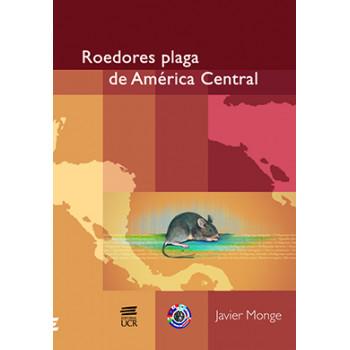ROEDORES PLAGA DE AMERICA CENTRAL