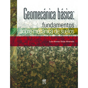 Basic Geomechanics: Foundations on Soil Mechanics