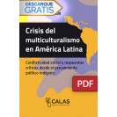 Crisis of multiculturalism in Latin America: social conflict and critical responses from indigenous political thought (DIGITAL BOOK PDF)