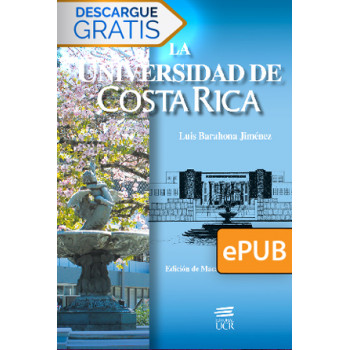 The University of Costa Rica (DIGITAL BOOK ePub)
