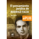 The legal thinking of Rodrigo Facio (DIGITAL BOOK ePub)