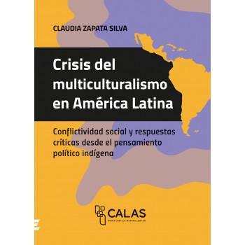 Multiculturalism crisis in Latin America