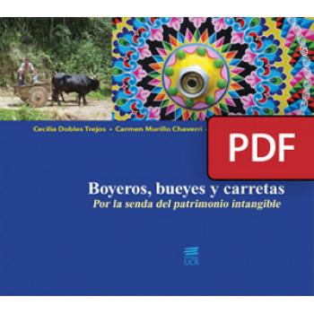 Boyeros, bueyes y carretas. Por la senda del patrimonio intangible (LIBRO DIGITAL PDF)