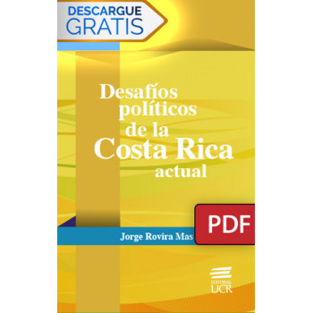Political challenges of current Costa Rica (PDF digital book)