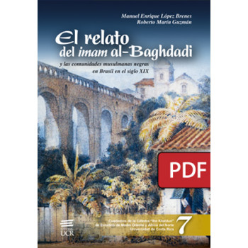 The story of Imam al-Baghdadi and the black Muslim communities in Brazil in the 19th century (PDF digital book)
