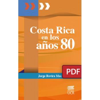 Costa Rica in the 80s (PDF digital book)