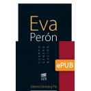 Eva Perón : cuerpo-género-nación (LIBRO DIGITAL EPUB)