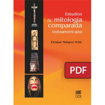 Estudios de mitología comparada Indoamericana. Tomo 1 (LIBRO DIGITAL PDF)