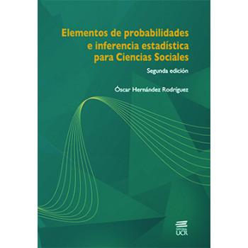 ELEMENTOS DE PROBABILIDADES E INFERENCIA ESTADISTICA PARA CIENCIAS SOCIALES (VERSION IMPRESA)