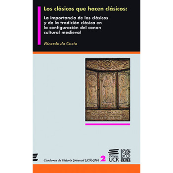 Classics That Make Classics: The Importance Of Classics And Classical Tradition In The Canon Architecture Of Medieval Culture