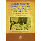 The Costa Rican Historiography In The First Decade Of The XXI Century: Trends. Advanced Search
