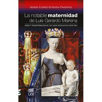 LA NOTABLE MATERNIDAD DE LUIS GERARDO MAIRENA