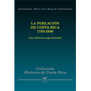 History of Costa Rica: The Population of Costa Rica 1750-2000: An Experimental History
