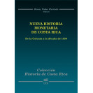 New Monetary History Of Costa Rica: From The Colony To The Decade Of 1930