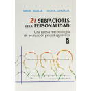 21 Personality Subfactors. A New Methodology of Psychodiagnostic Evaluation