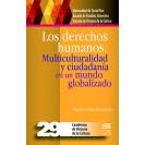 LOS DERECHOS HUMANOS MULTICULTURALIDAD Y CIUDADANIA #29