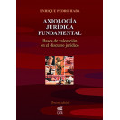 AXIOLOGIA JURIDICA FUNDAMENTAL (VERSION IMPRESA)