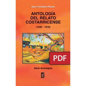Anthology of the Costa Rican story (1930-1970) (DIGITAL BOOK PDF)