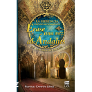 The Hispanic-Muslim heritage in Once upon a time al-Ándalus by Laureano Albán
