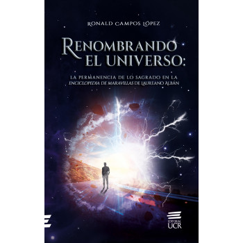 Renaming the universe: the permanence of the sacred in the Encyclopedia of wonders of Laureano Albán