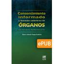 Informed consent and cadaveric organ donation: a principled study (ePub digital book)