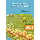 Toponymy of the province of Alajuela (DIGITAL BOOK EPUB)
