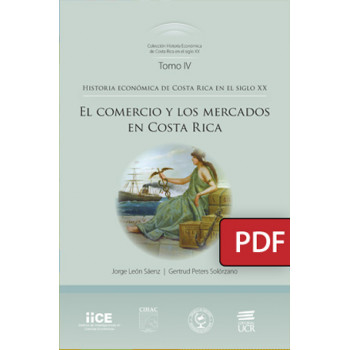 Commerce and markets in Costa Rica. Economic history of Costa Rica in the 20th century (PDF digital book)
