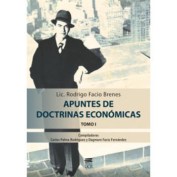 Notes on Economic Doctrines. Volume I. Lic. Rodrigo Facio Brenes.