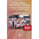 12 DE OCTUBRE, DIA DE LAS CULTURAS (LIBRO DIGITAL)