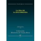 History of Costa Rica: The Age of Encomienda