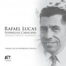 RAFAEL LUCAS RODRIGUEZ CABALLERO BOTANICO ARTISTA Y HUMANISTA (VERSION IMPRESA)