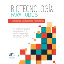 Biotechnology for all: concepts, applications and benefits