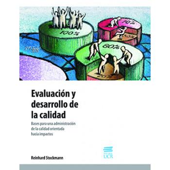 EVALUACION Y DESARROLLO DE LA CALIDAD BASES PARA UNA ADMINISTRACION (VERSION IMPRESA)
