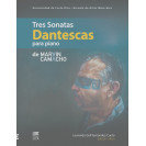 Tres Dantescas Sonatas for piano