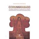 CORIUMGRABADO INTAGLIO MEDIANTE PLANCHAS DE CUERO (VERSION IMPRESA)