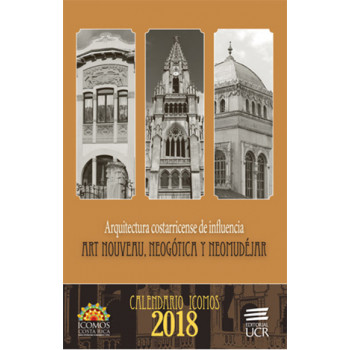 CALENDARIO ICOMOS 2018 ARQUITECTURA COSTARRICENSE DE INFLUENCIA