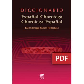 Spanish-Chorotega Dictionary, Chorotega-Spanish