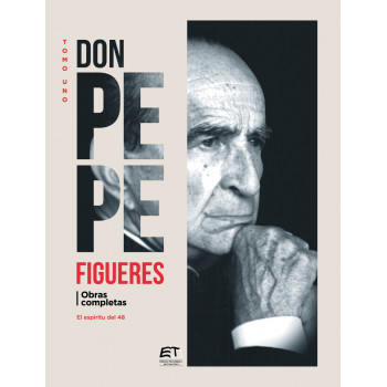 Don Pepe Figueres. Volume I: The spirit of 48