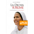 The sublime bliss. The holistic joy of sacred pleasure (ePub DIGITAL BOOK)