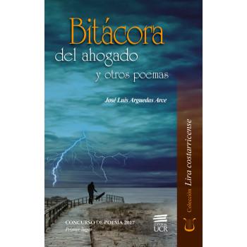 BITACORA DEL AHOGADO Y OTROS POEMAS (VERSION IMPRESA)